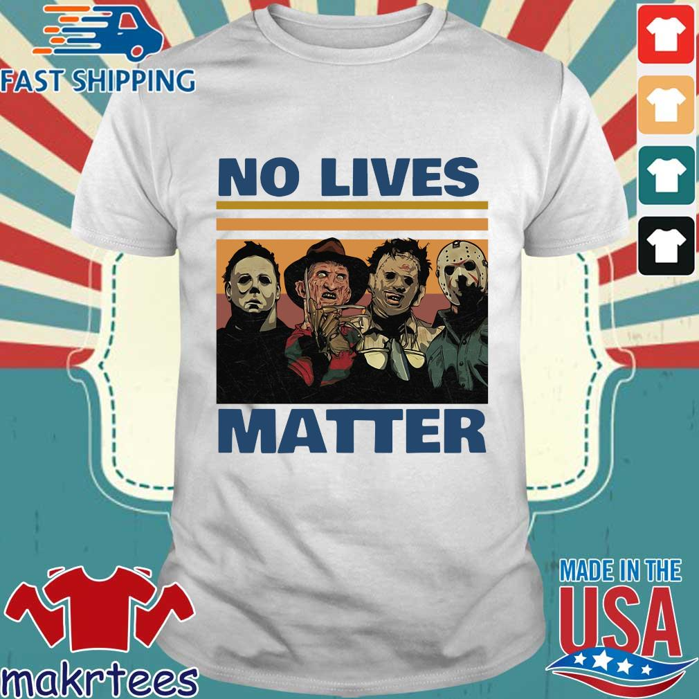 Michael Myers Scary Freddy Krueger Captain Spaulding and Jason Voorhees no lives matter vintage shirt