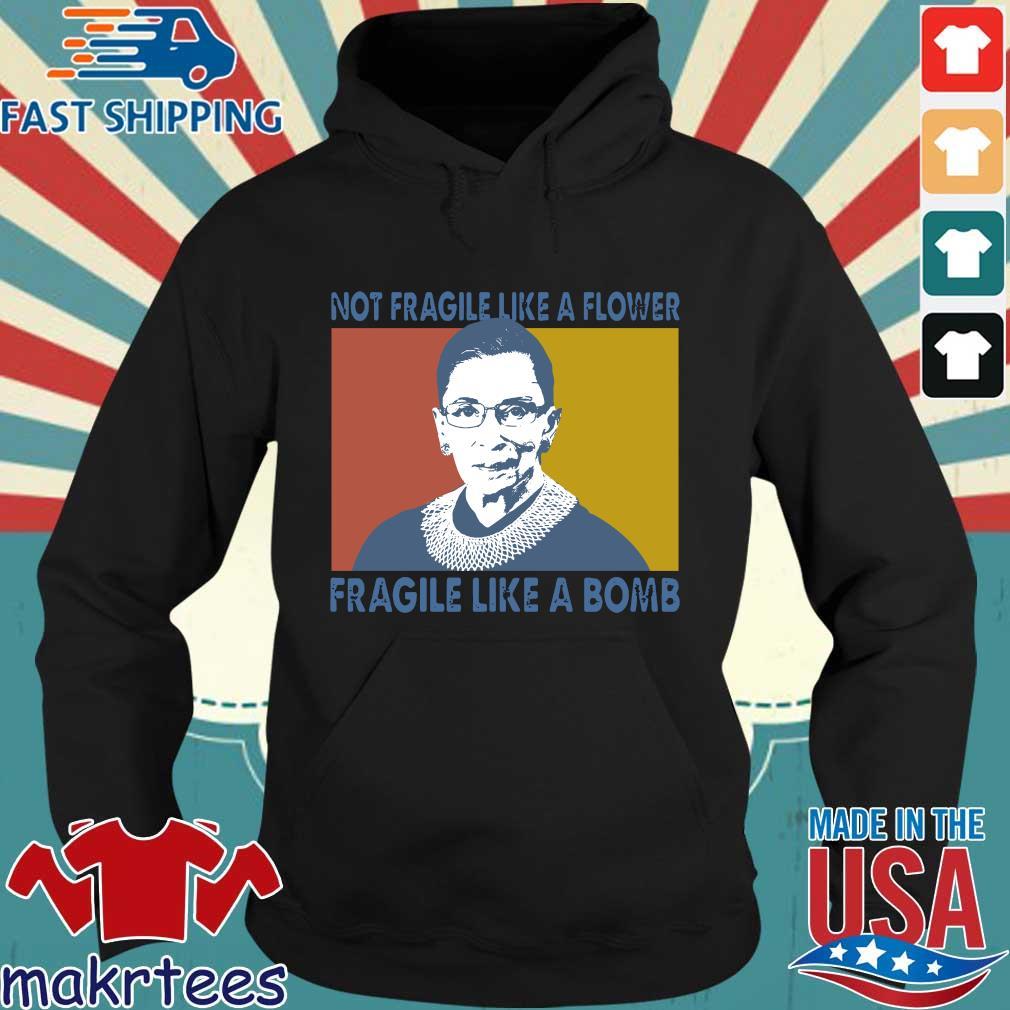 Notorious RBG Not Fragile Like A Flower Fragile Like A Bomb Vintage s Hoodie den