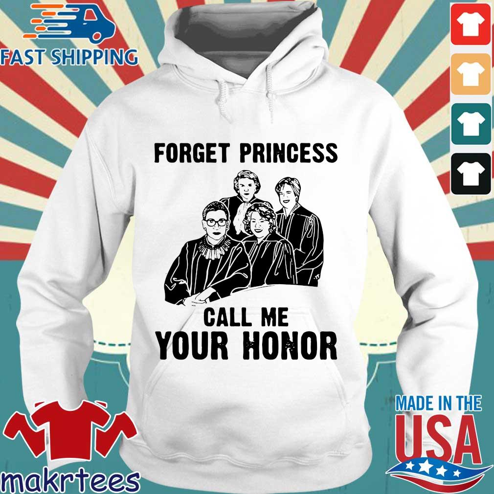 RBG Ruth Bader Ginsburg forget princess call me your honor s Hoodie trang