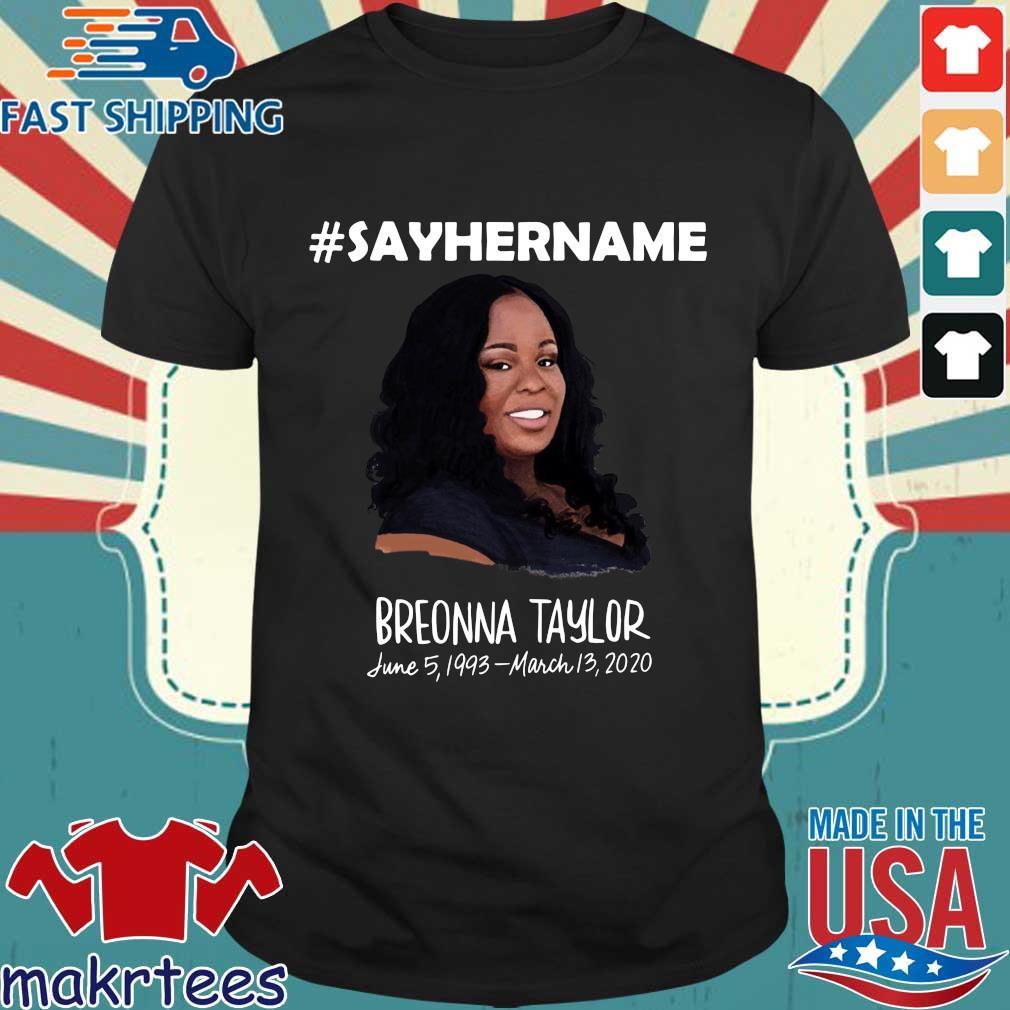 Say her name Breonna Taylor 1933 2020 shirt