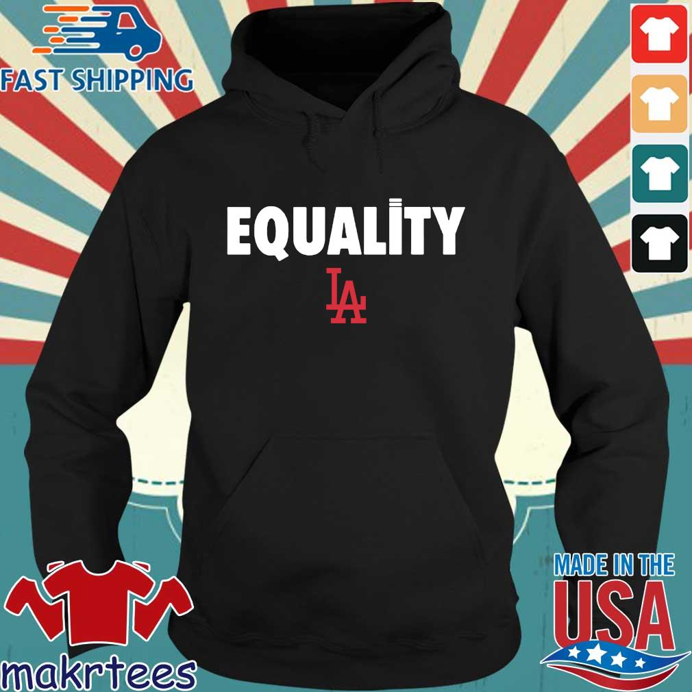 Equality Los Angeles Dodgers 2020 T-Shirt Hoodie den