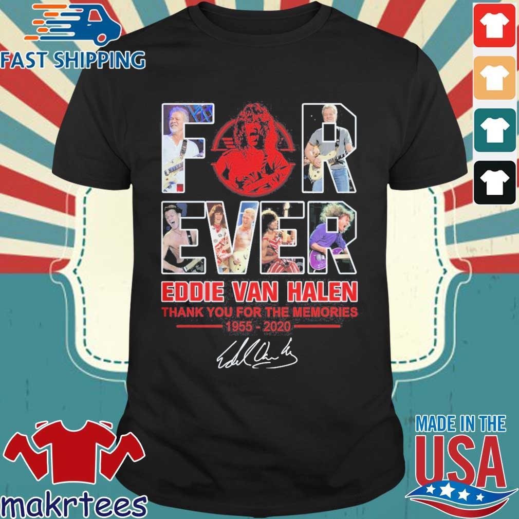 Forever Eddie Van Halen thank you for the memories 1955-2020 signature shirt
