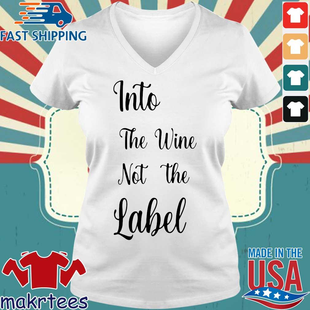 Into the wine not the Label s Ladies V-neck trang