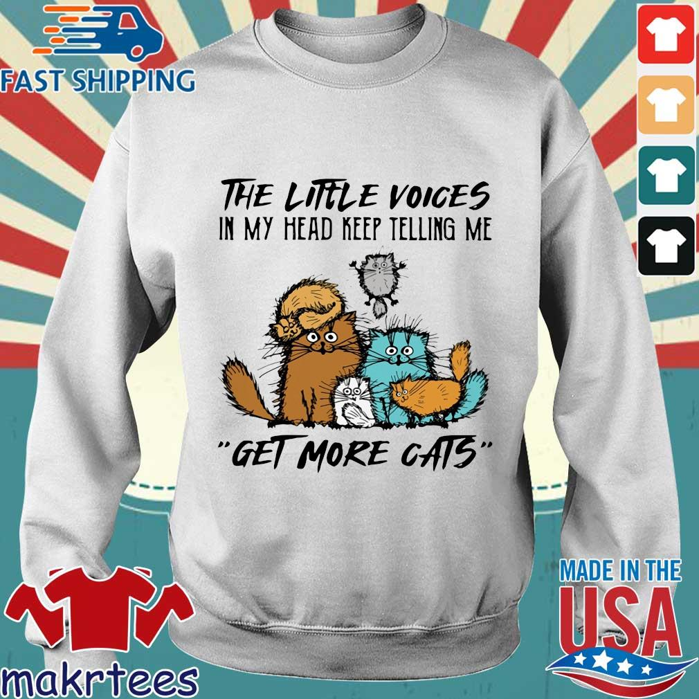 The little voices in my head keep telling Me get more cats s Sweater trang
