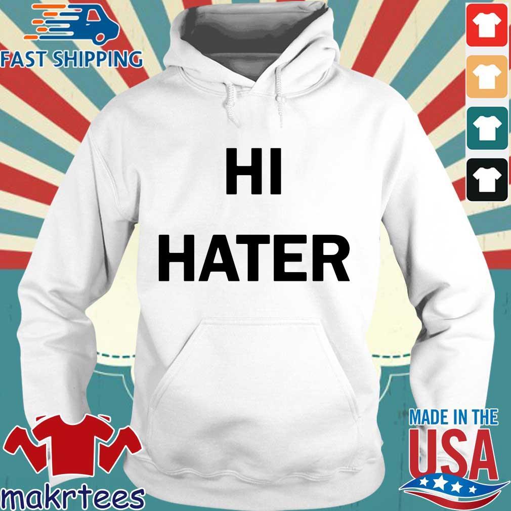 Hi Hater 2020 tee s Hoodie trang