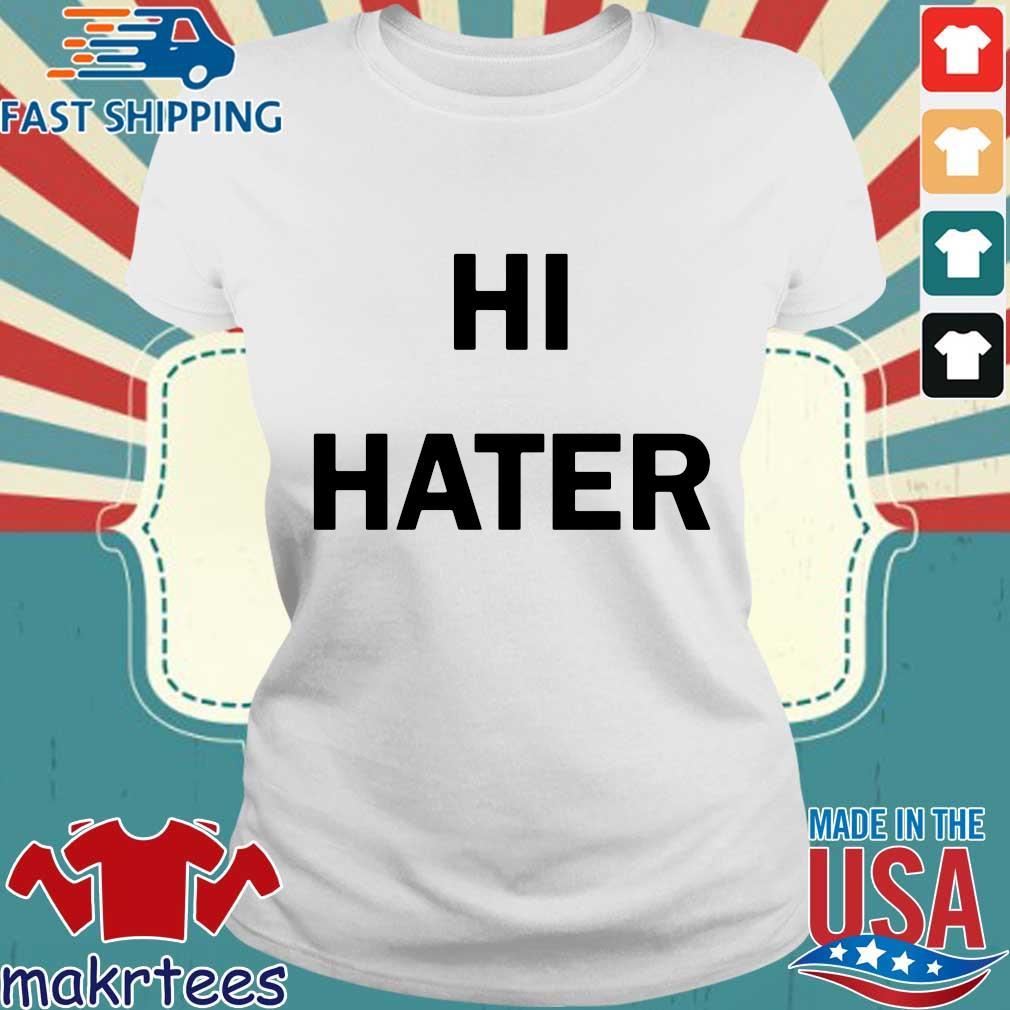 Hi Hater 2020 tee s Ladies trang