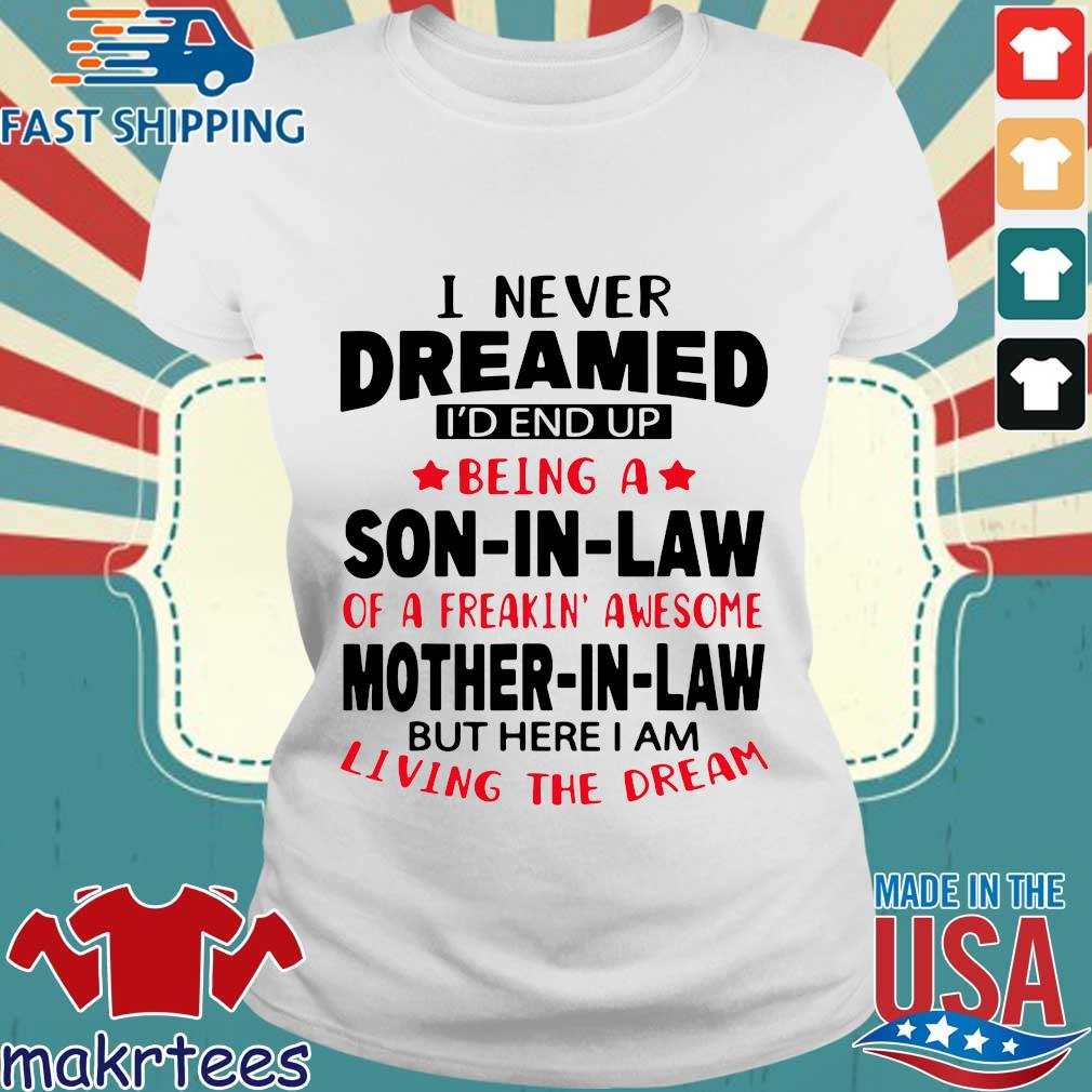 I never dreamed Id end up being a son in law of a freakin' awesome mother in law but s Ladies trang