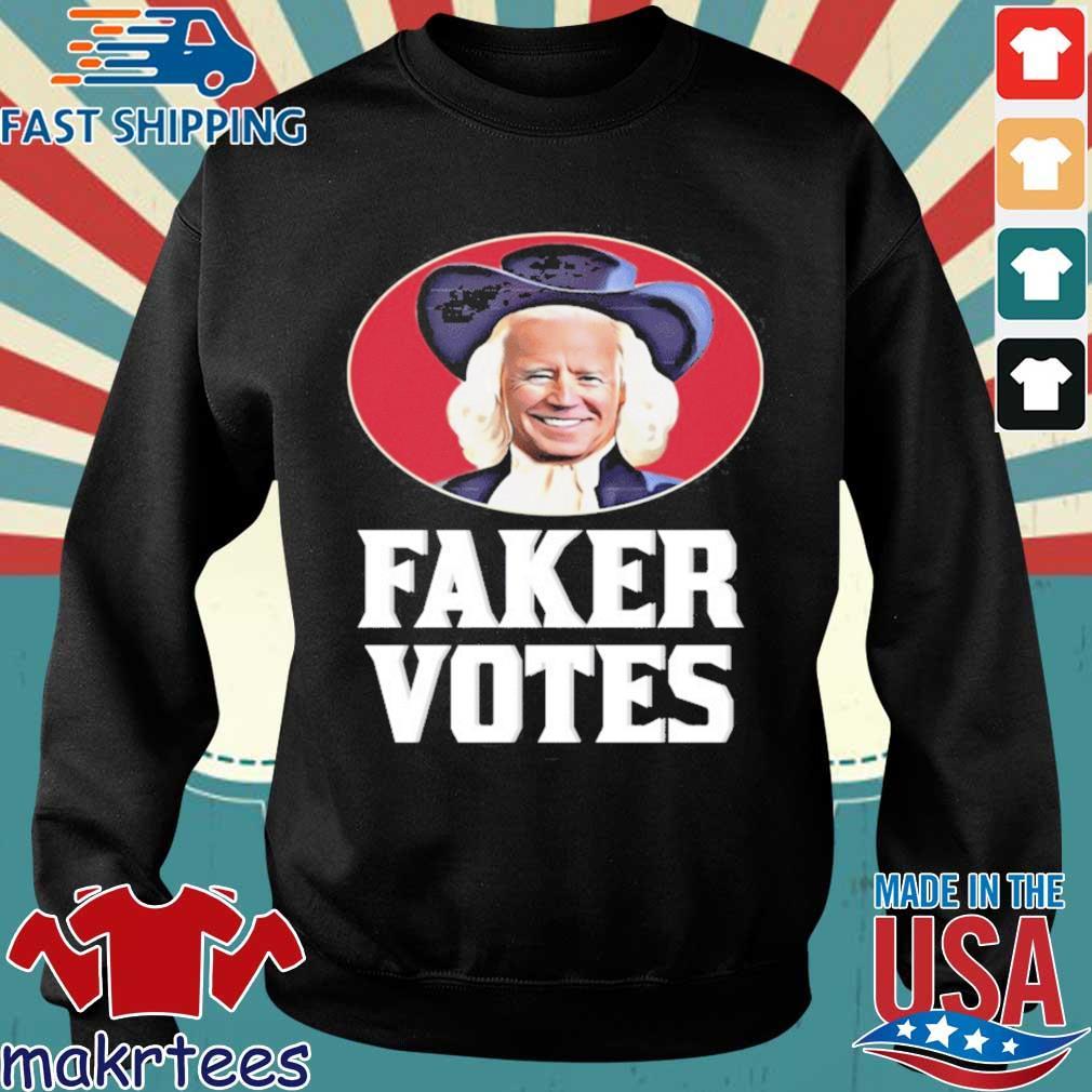 Joe Biden Faker Votes shirt