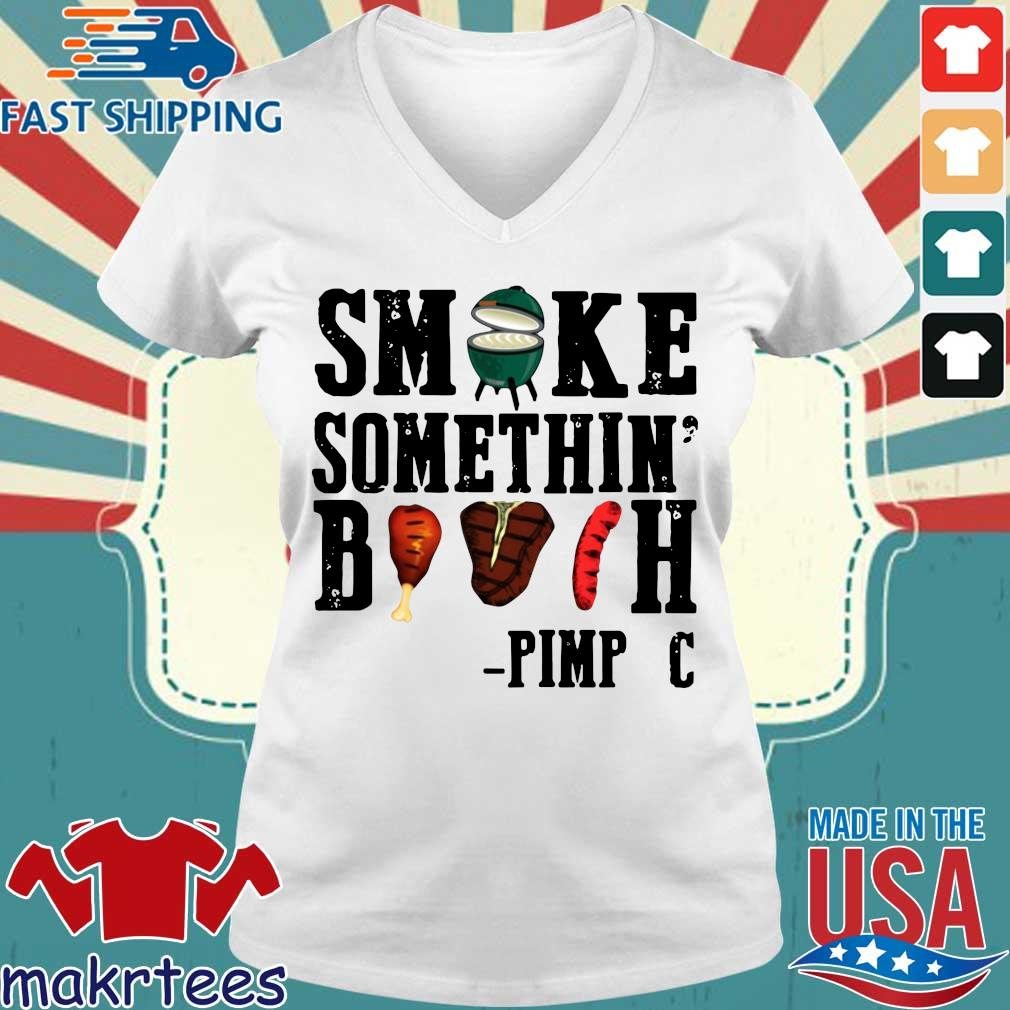 Smoke something' bitch pimp c s Ladies V-neck trang