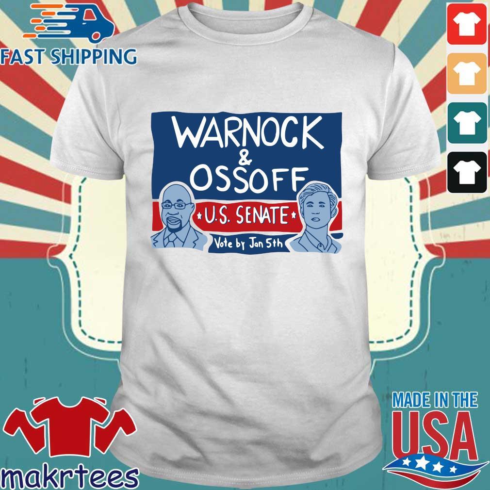 Warnock and Ossoff Us senate vote by jan 5th s Shirt trang