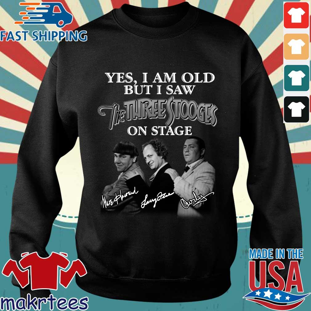 Yes I am old but I saw The Three Stooges on stage signatures shirt