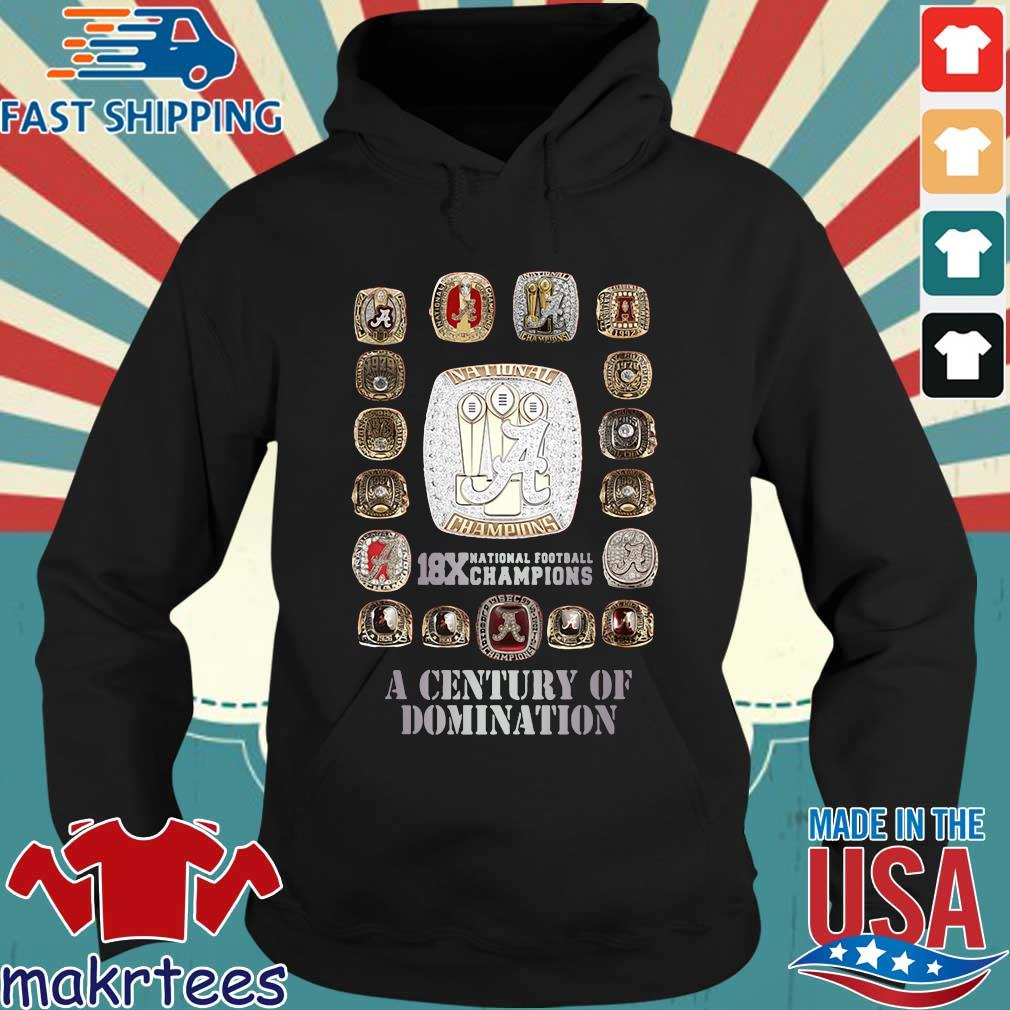 Alabama Crimson Tide 18x national football Champions a century of domination s Hoodie den