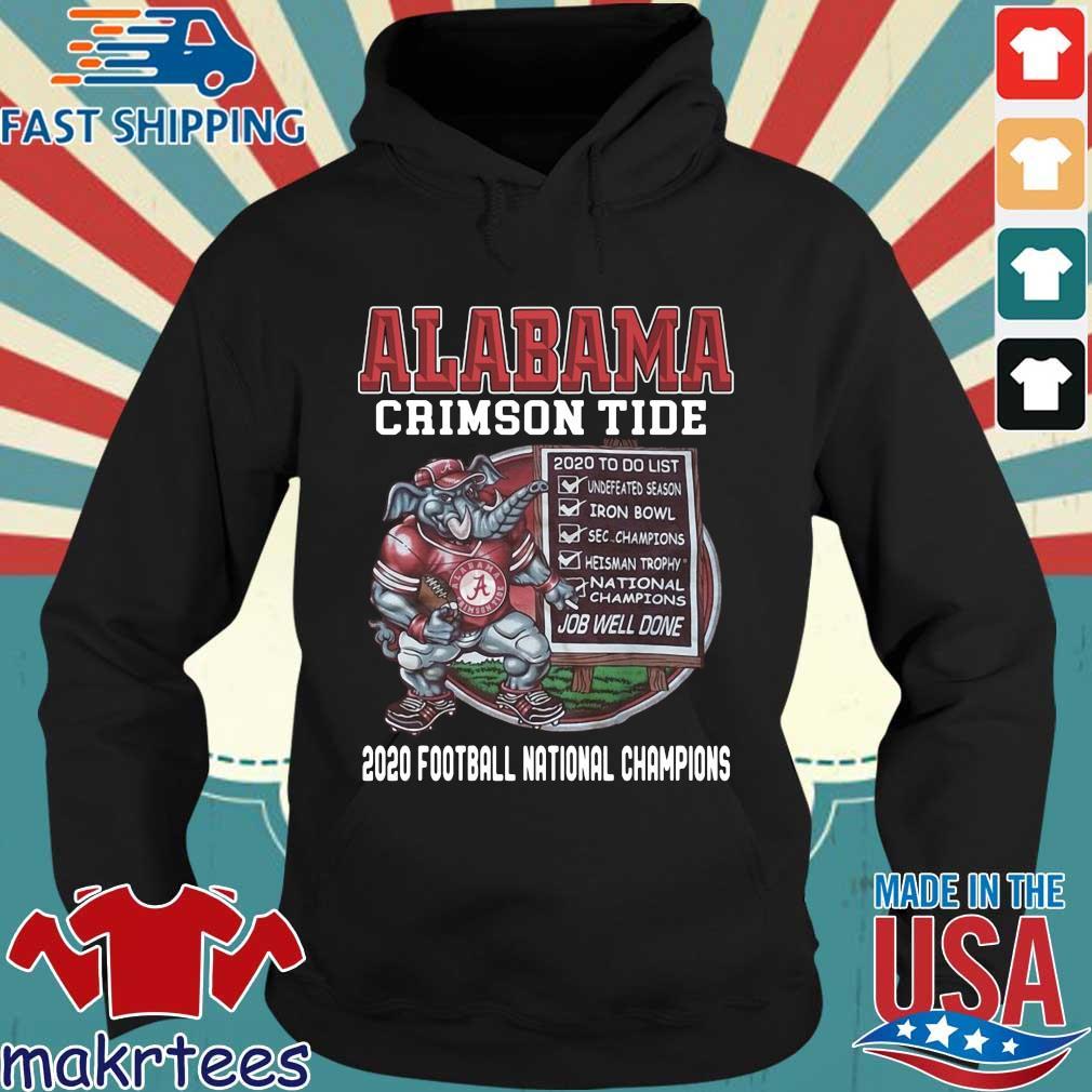 Alabama Crimson Tide 2020 to do list job well done 2020 football national Champions s Hoodie den