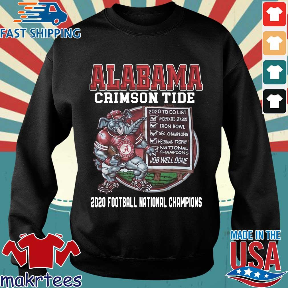 Alabama Crimson Tide 2020 to do list job well done 2020 football national Champions shirt
