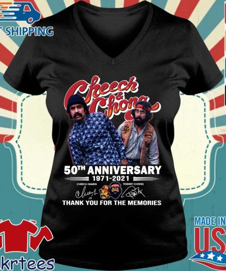 Cheech And Chong 50th anniversary 1971-2021 thank you for the memories signatures s Ladies V-neck den