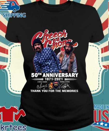 Cheech And Chong 50th anniversary 1971-2021 thank you for the memories signatures s Ladies den