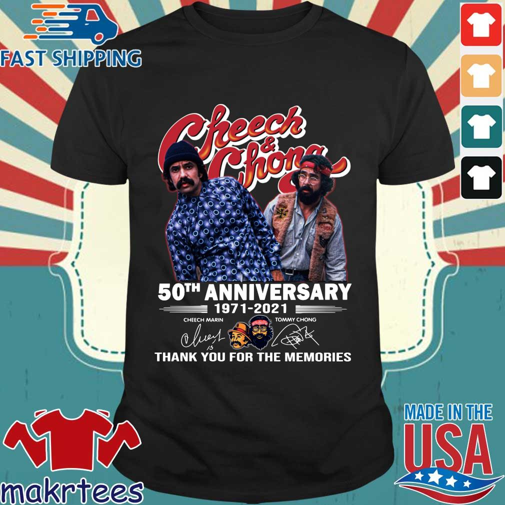 Cheech And Chong 50th anniversary 1971-2021 thank you for the memories signatures s Shirt den