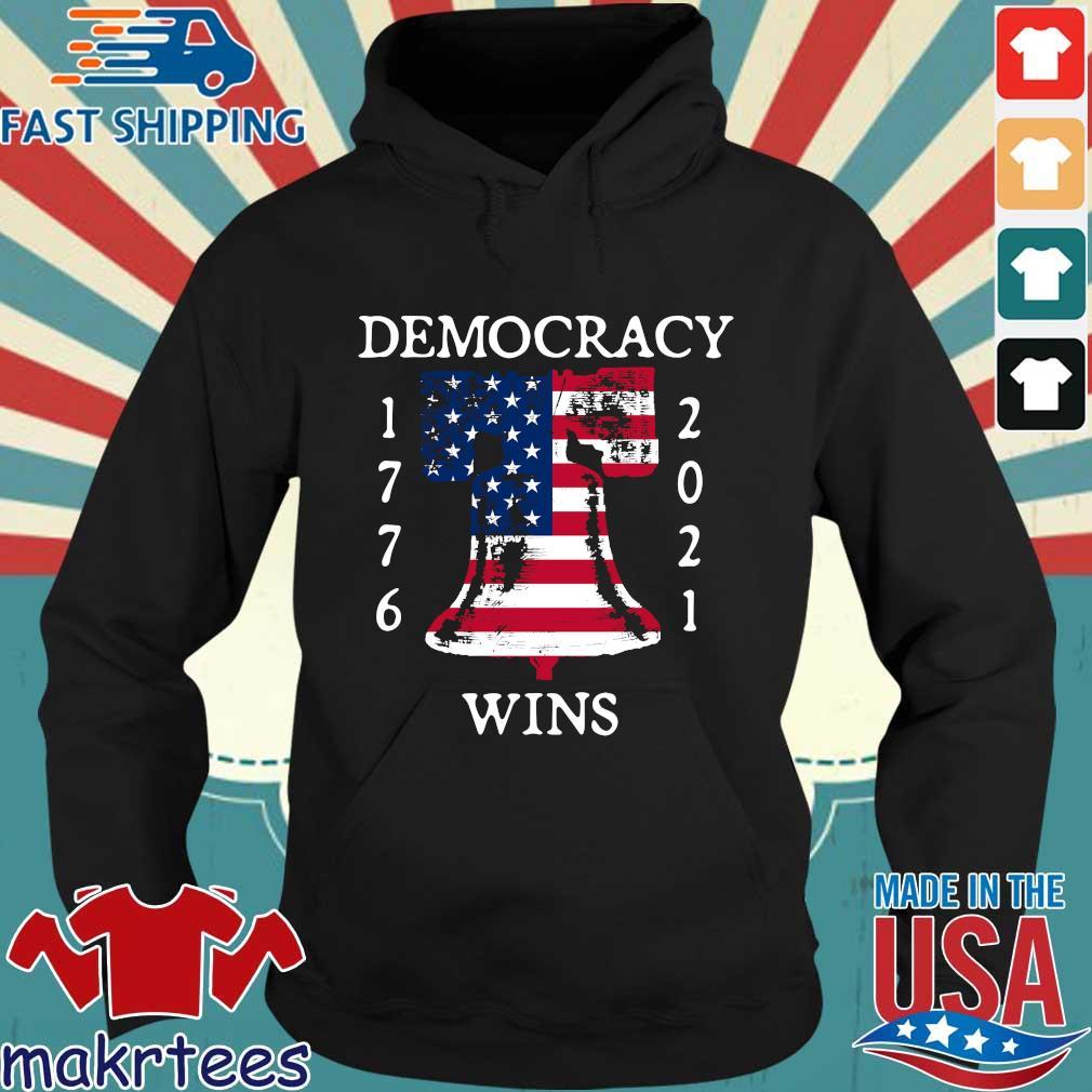 Democracy Wins 1776-2021 Liberty Bell American Flag Shirt Hoodie den