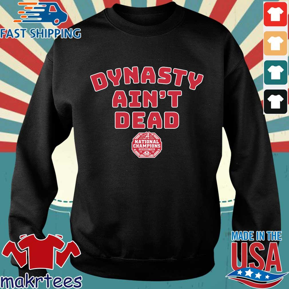 Dynasty ain't dead national Championship Alabama Crimson Tide 2020 shirt