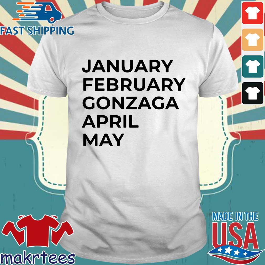 January february gonzaga april may s Shirt trang