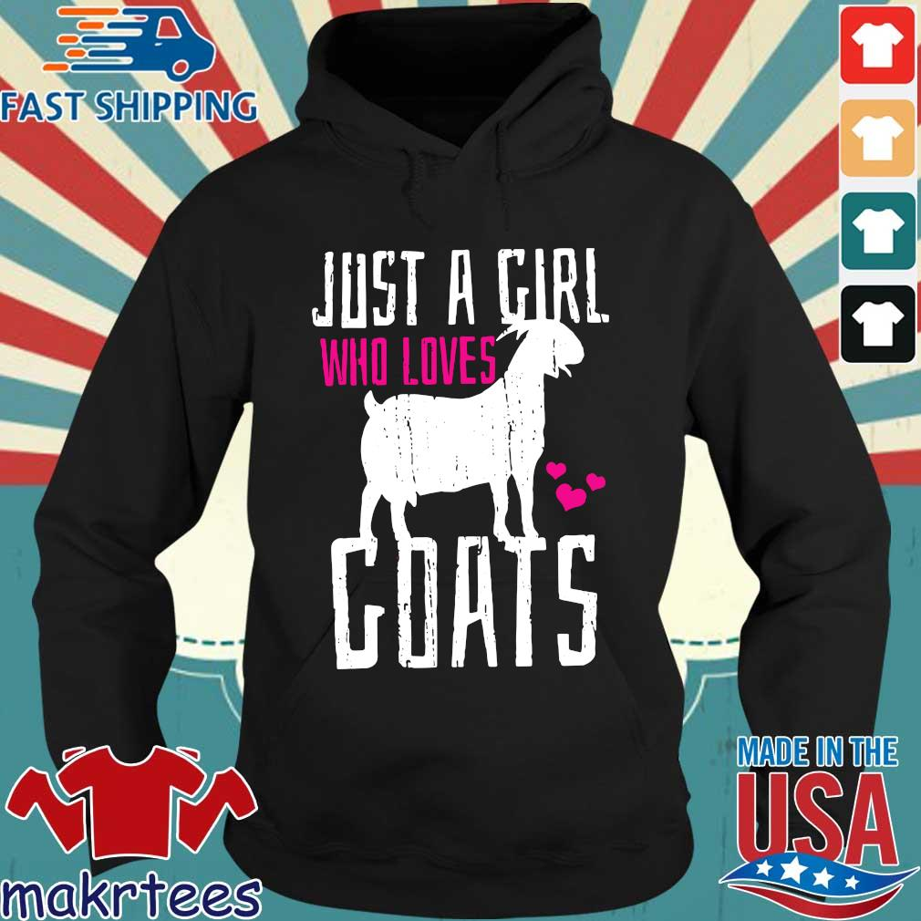 Just a girl who loves goats valentine day s Hoodie den