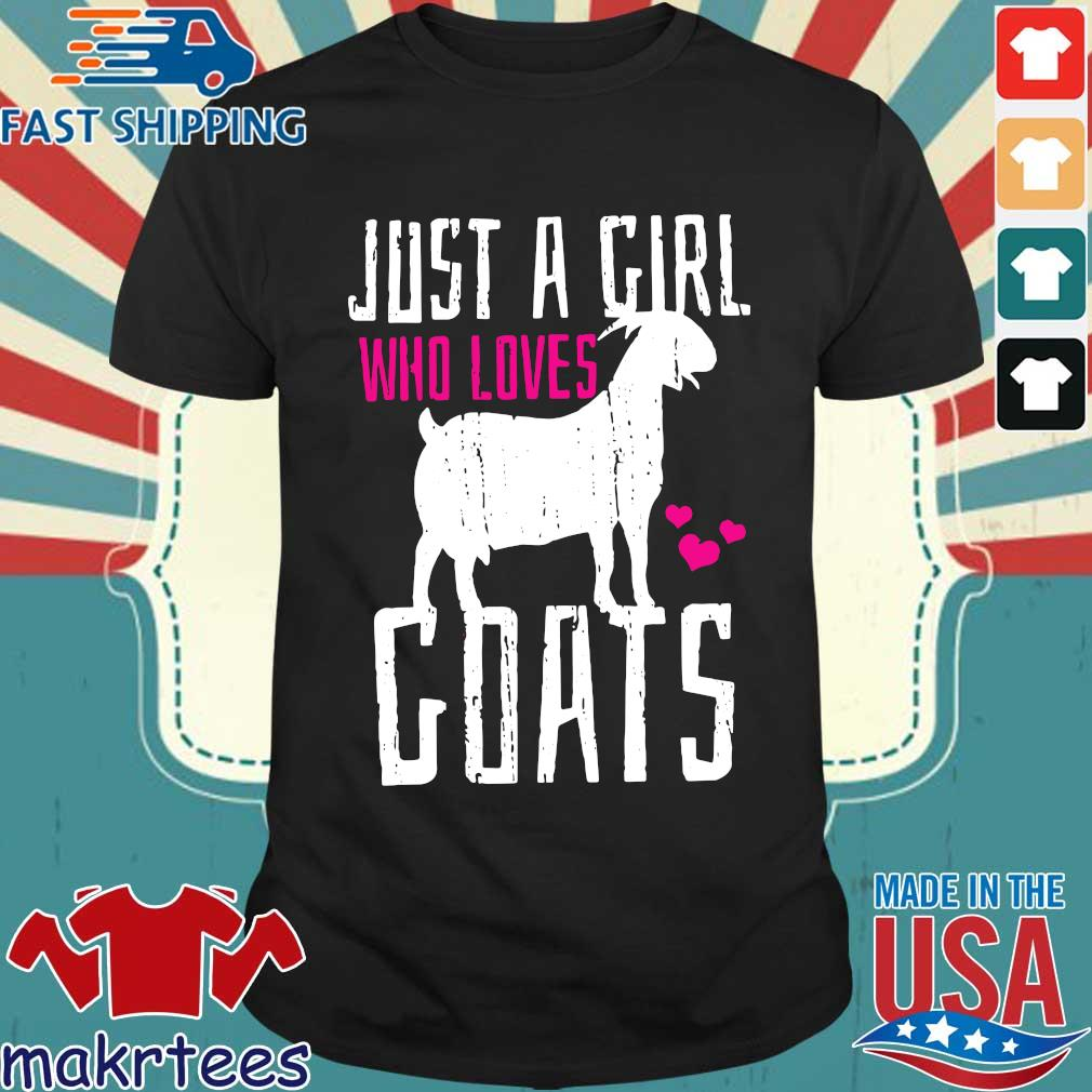 Just a girl who loves goats valentine day shirt