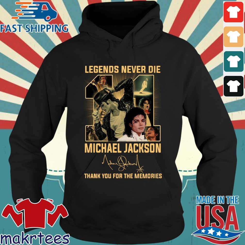 Legends never die 11 Michael Jackson thank you for the memories signature s Hoodie den