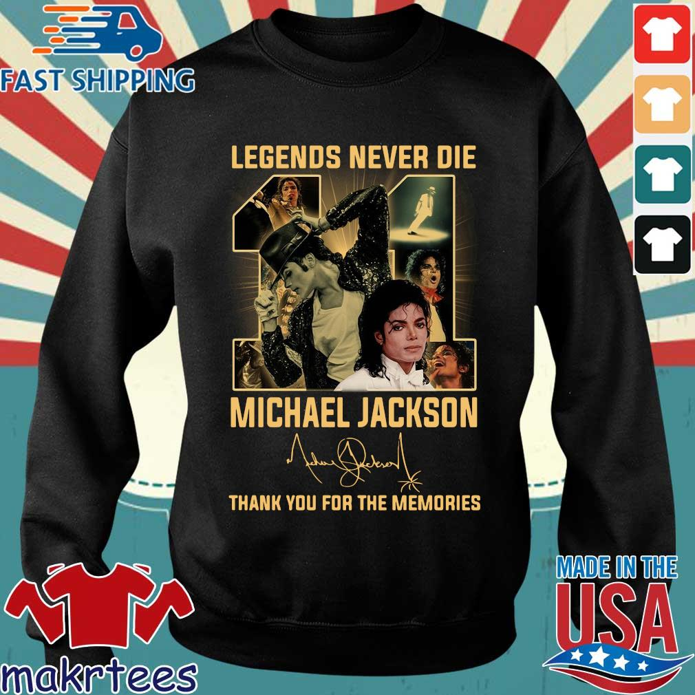 Legends never die 11 Michael Jackson thank you for the memories signature shirt