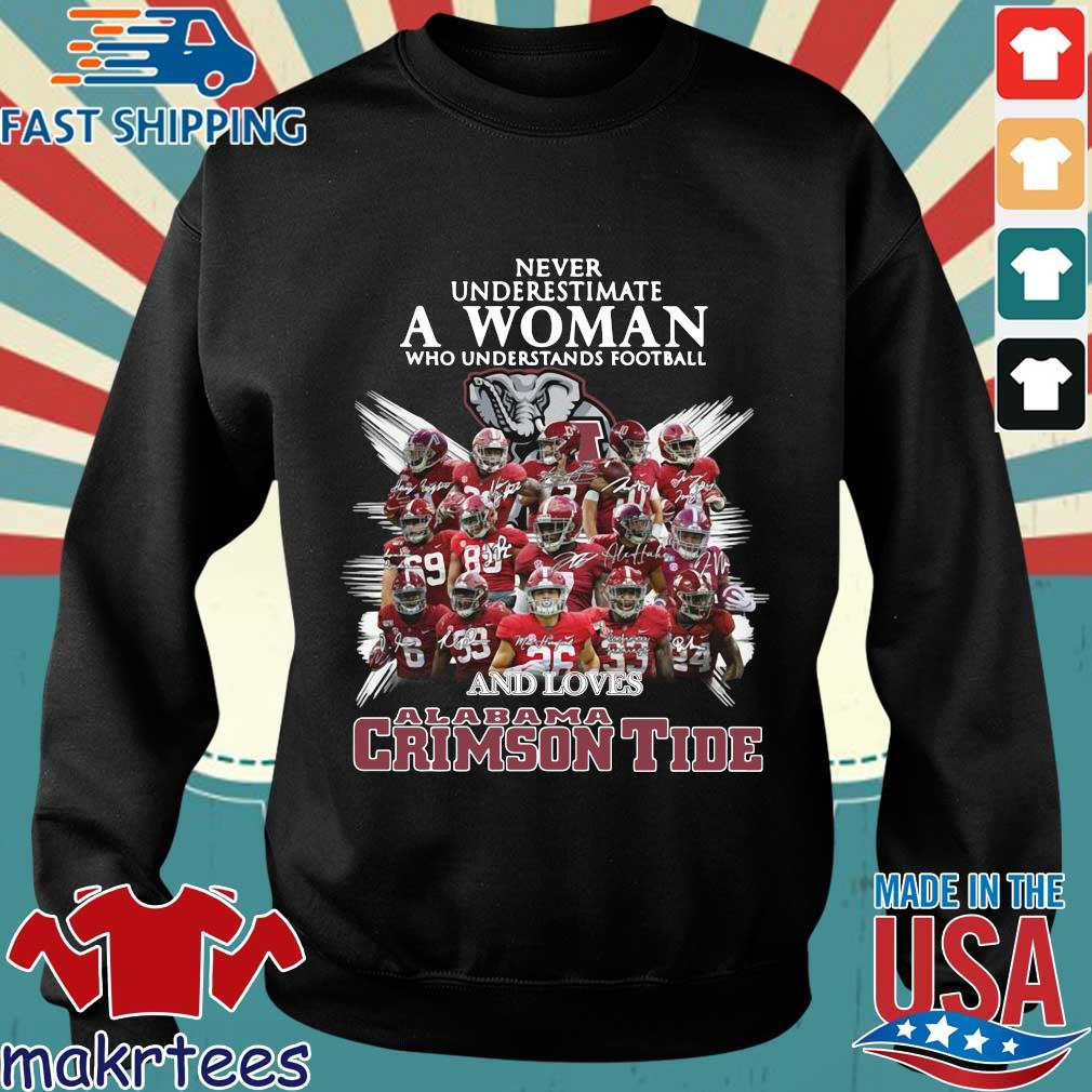Never underestimate a woman who understands football and loves Alabama Crimson Tide signatures shirt