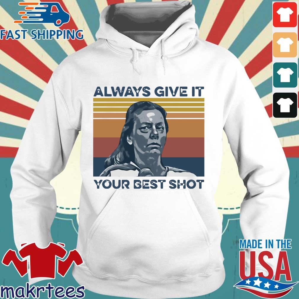 Official Aileen Wuornos always give it your best shot vintage s Hoodie trang