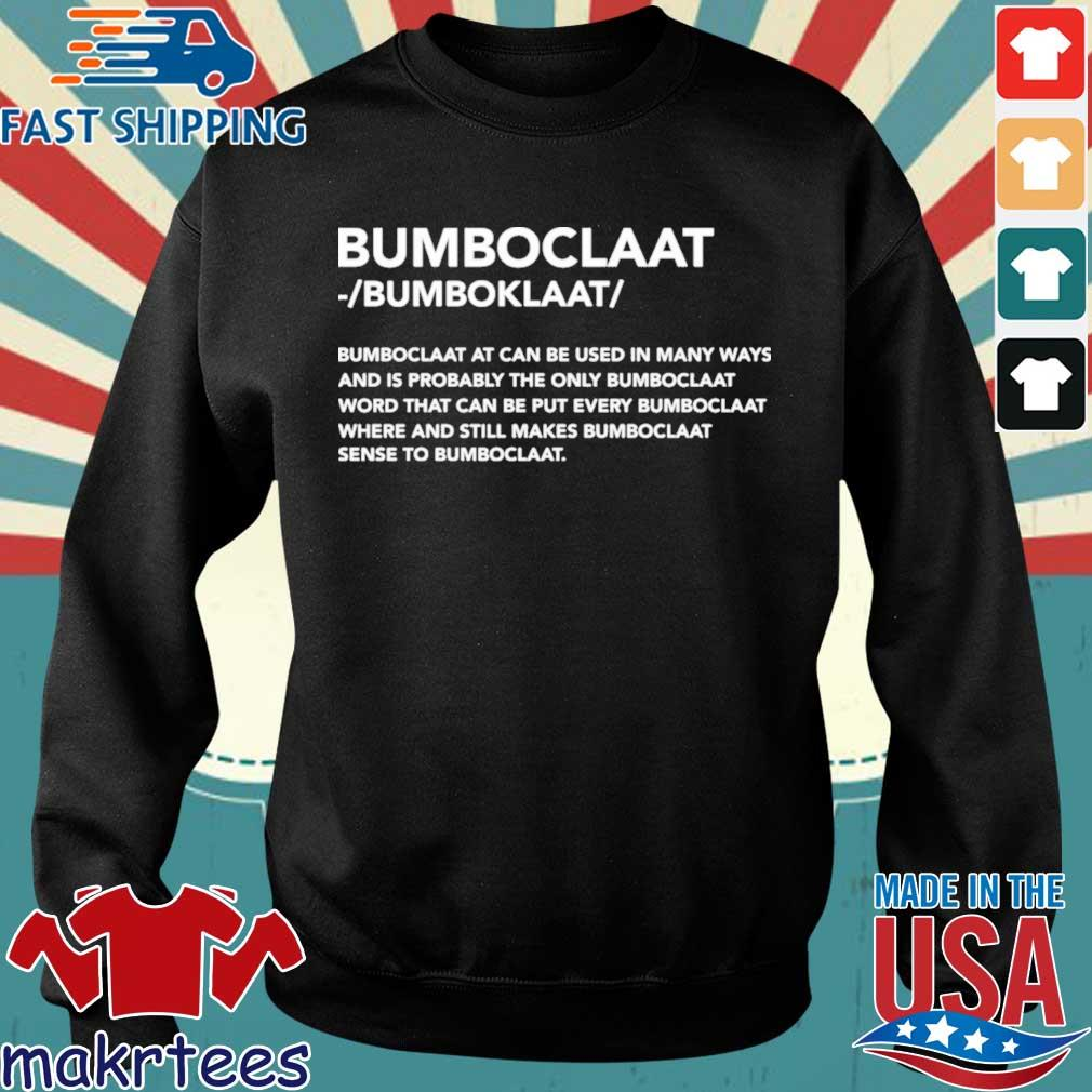 Official Bomboclaat at can be used in many ways shirt