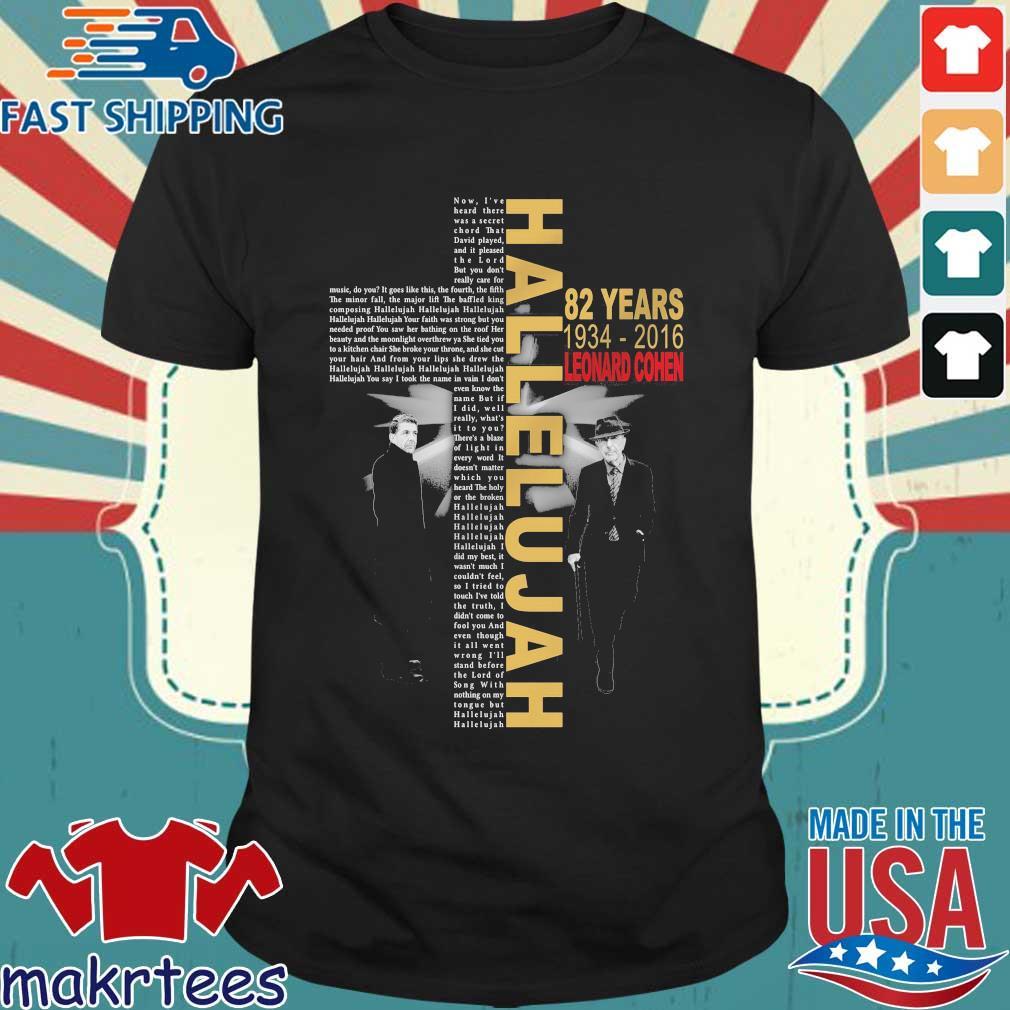 Official Hallelujah 82 years 1934 2016 Leonard Cohen shirt