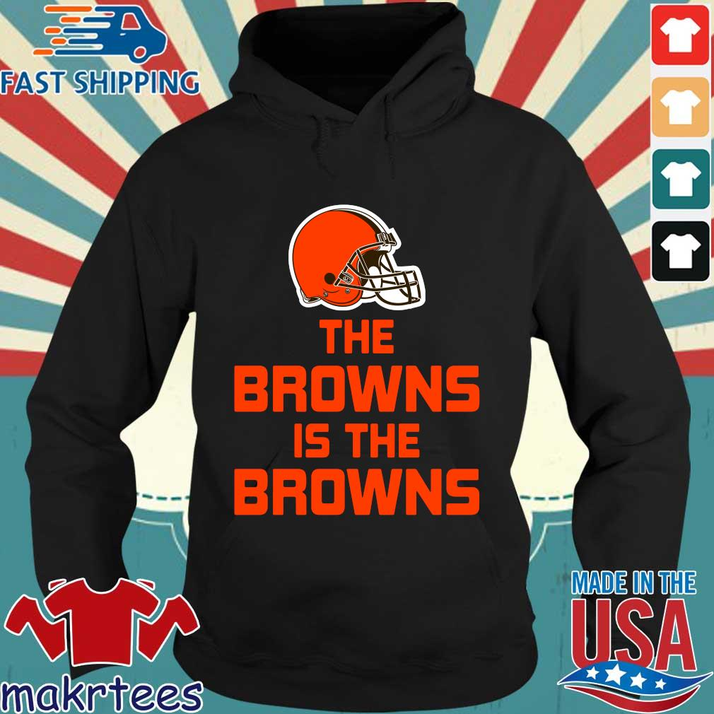 Official The Cleveland Browns is the Browns s Hoodie den