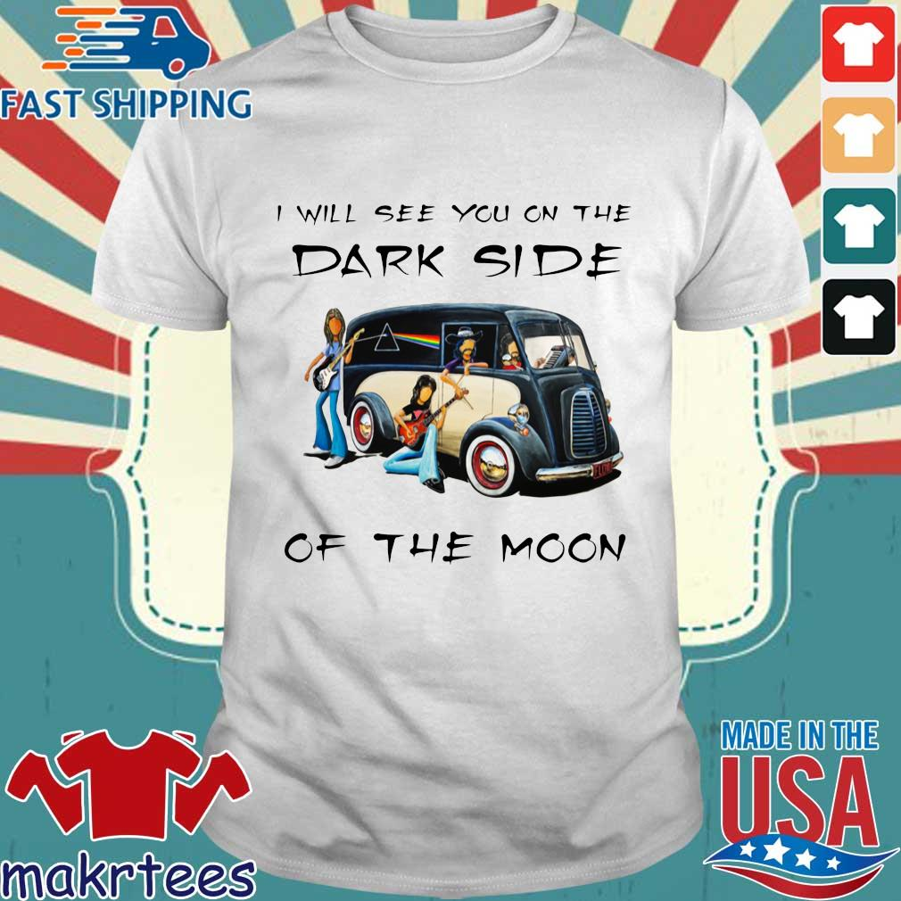 Pink Floyd I will see you on the dark side of the moon s Shirt trang