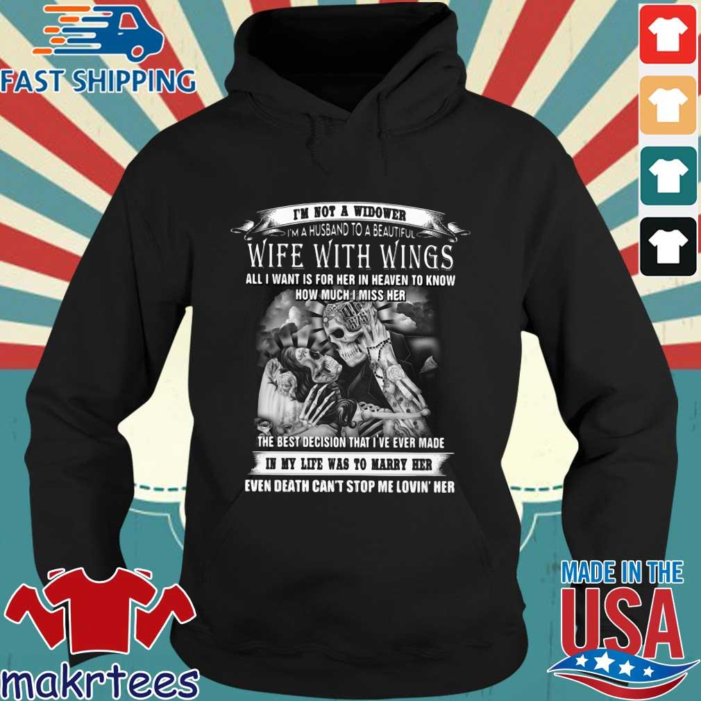 Skeletons I'm not a widower I'm a husband to a beautiful wife with wings s Hoodie den