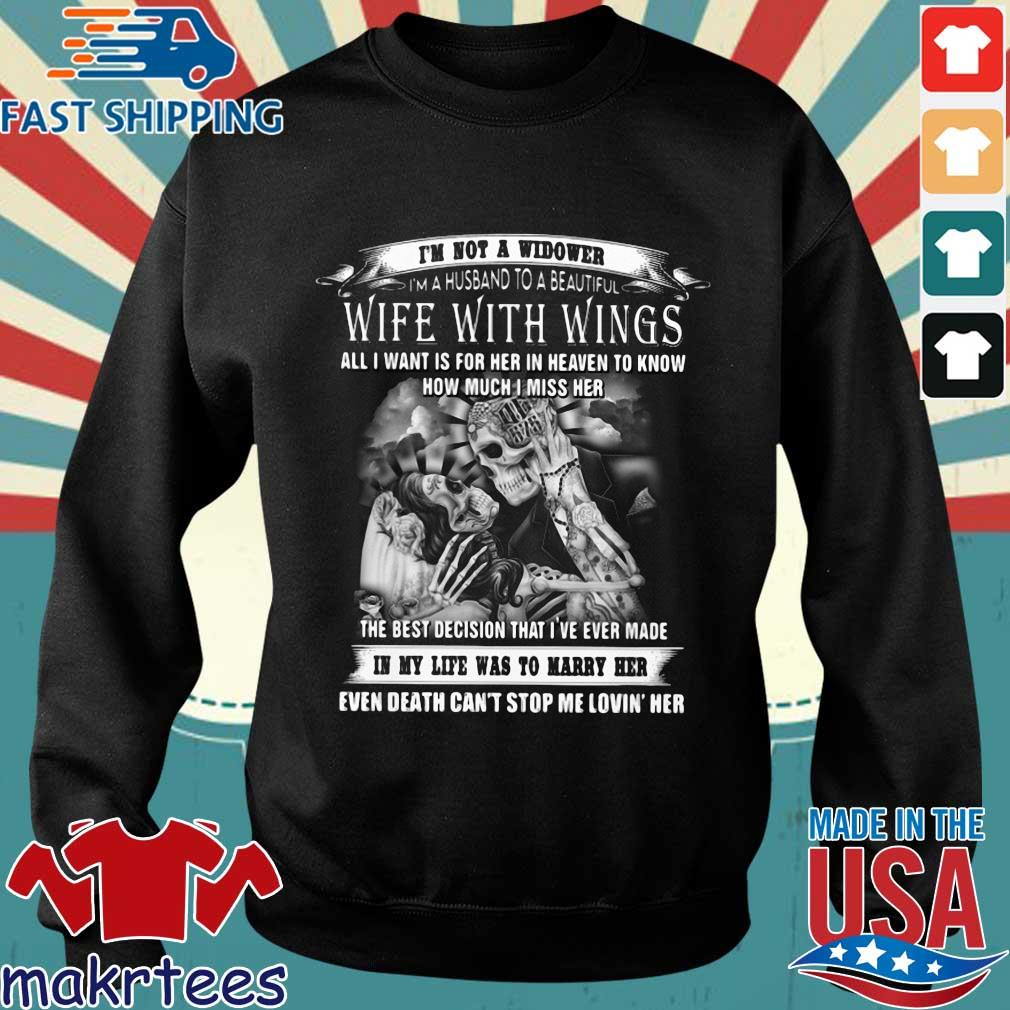 Skeletons I'm not a widower I'm a husband to a beautiful wife with wings shirt