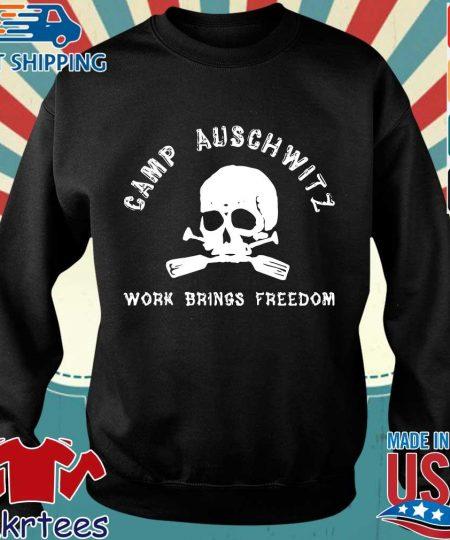 Skull camp auschwitz work brings freedom shirt