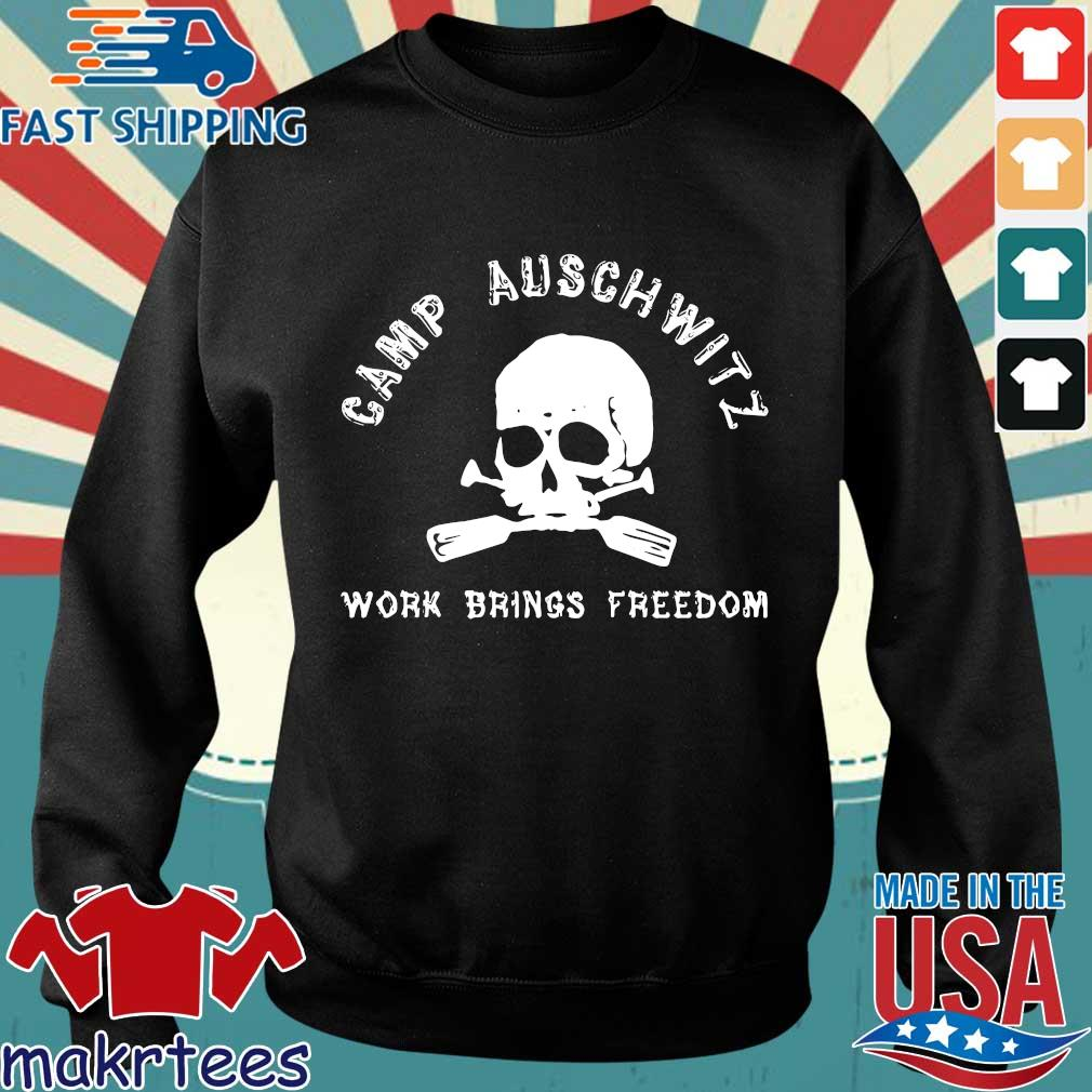 Skull camp auschwitz work brings freedom shirt