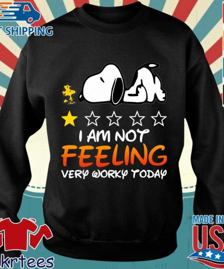 Snoopy and Woodstock I am not feeling very worky today shirt
