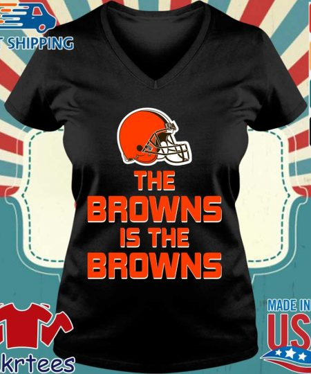 The Browns is the Browns s Ladies V-neck den