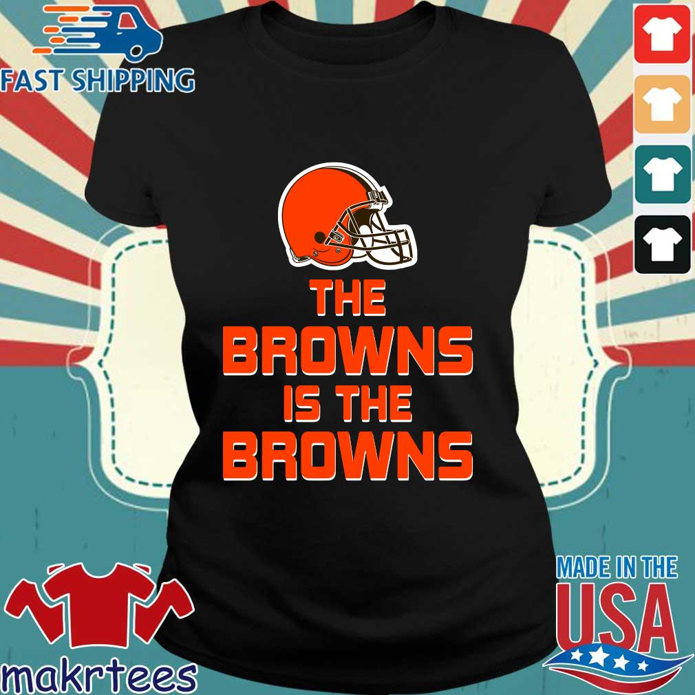 The Browns is the Browns s Ladies den