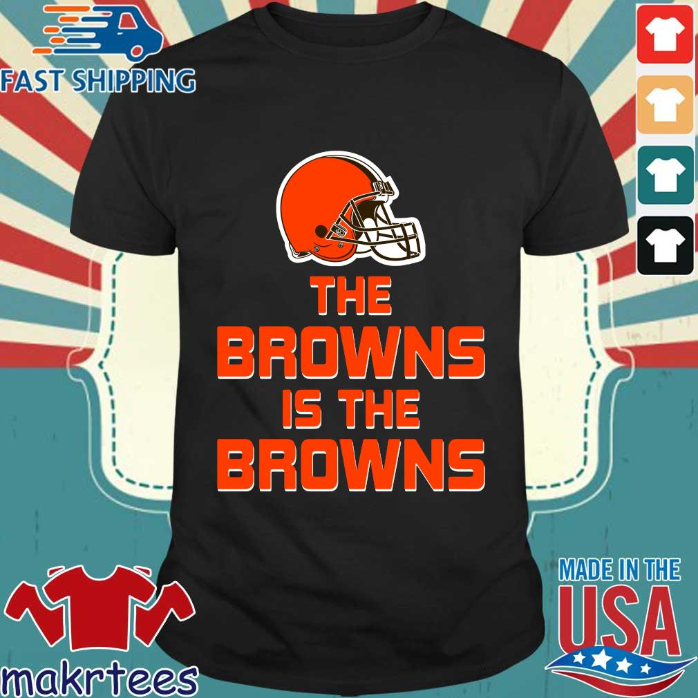 The Browns is the Browns s Shirt den