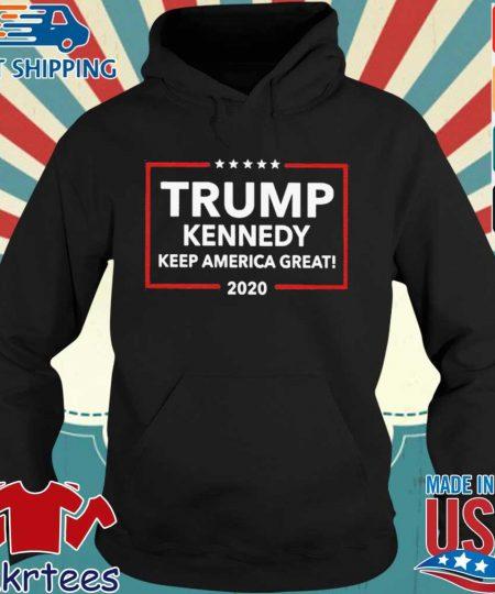 Trump Kennedy Keep America Great 2020 Shirt Hoodie den