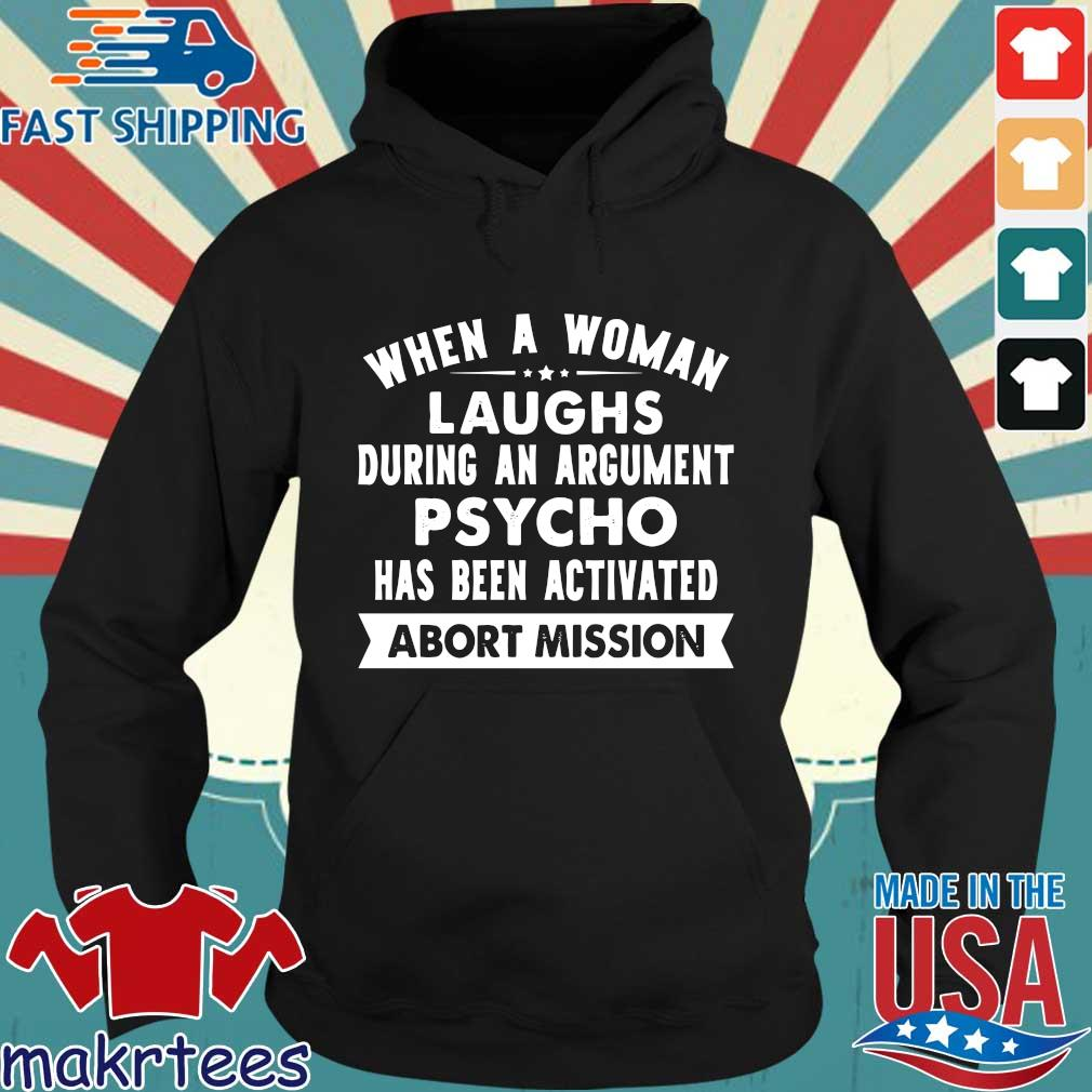 When a woman laughs during an argument psycho has been activated s Hoodie den